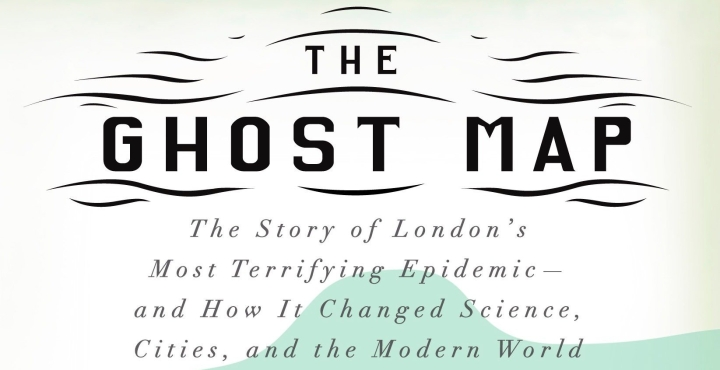 Book Review: The Ghost Map by StevenJohnson